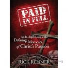 After hearing and delivering the same Easter message his whole life, Pastor Rick Renner (ministers in Russia) sought God for new revelation about the agony Jesus endured for us.  Paid in Full is a devotional  shedding new insights on Jesus' sacrifice for us in his journey from the Garden of Gethsemane to Golgotha.  Can also watch a week's worth of Pastor Renner discussing this on http://www.kcm.org/media/webcast/current.  Amazing!