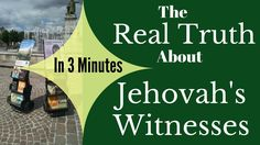 The Real Truth About Jehovah's Witnesses in 3 Minutes - YouTube