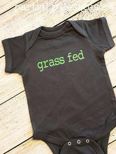 Grass Fed  Bodysuit  veggies  beef  healthy  vegetarian, matching