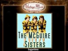 The McGuire Sisters -- Sugartime - 1958 A bright, peppy tune...YouTube