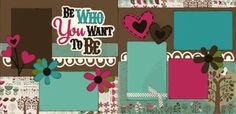Be Who You Want To Be Page Kit