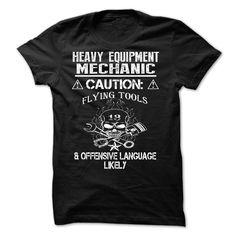 Heavy Equipment Mechanic T-Shirts, Hoodies. CHECK PRICE ==► https://www.sunfrog.com/LifeStyle/Heavy-Equipment-Mechanic-57540077-Guys.html?id=41382