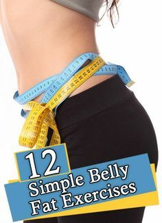 12 Simple Exercises To Reduce Belly Fats