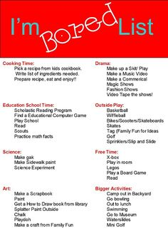 I'm bored list for kids (and adults). Summer time is coming. I am sure that this will come in handy!