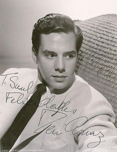 Desi Arnaz-Even my grandmother thought he was a hunk!