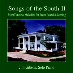 The second CD in our series of great Southern songs. Classic songs of the American South. American Songs, Song Of The South, Classic Songs, Southern Hospitality, Down South, Piano Music, Front Porch, Georgia, Two By Two