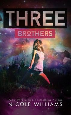 Three Brothers de Nicole Williams