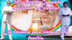 20mo día de CAMPAÑA ESPIRITUAL Y CELESTIAL