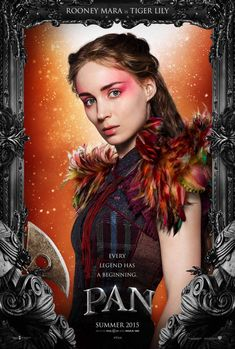 Character Poster: Rooney Mara als Tiger Lilly in #Pan (2015). #TigerLilly #RooneyMara
