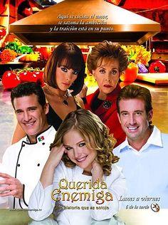 Querida Enemiga (2008) http://en.wikipedia.org/wiki/Querida_Enemiga