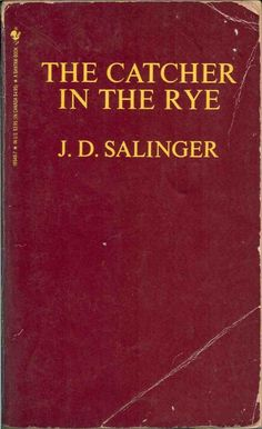 the catcher in the rye -- j.d. salinger