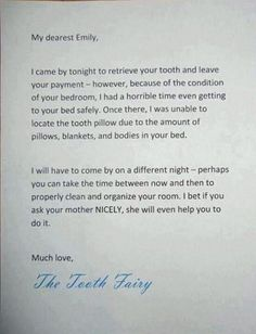 Tooth fairy couldnt safely get to bed. .. will try again if u clean up your room...LOVE IT!