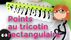 Differents points au tricotin rectangulaire - YouTube