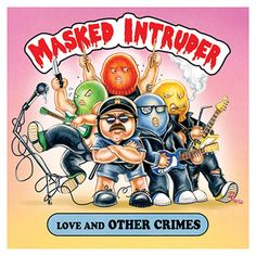 """[CRÍTICAS] MASKED INTRUDER (USA) """"Love and other crimes"""" CD EP 2016 (Pure Noise Records)"""