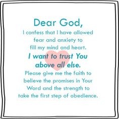 Dear God-- Help me give you ALL my anxiety!