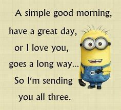 These are the best good morning minion quotes you will ever see! We all LOVE minions and these good morning minion quotes will put a smile on your face! Good Morning Funny Pictures, Really Funny Pictures, Funny Good Morning Quotes, Good Morning Good Night, Morning Humor, Funny Quotes, Funny Pics, Funny Stuff, Morning Love Quotes