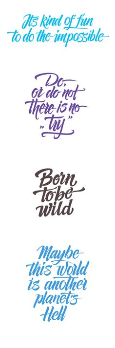Born to be wild..  Daily Quotes, part one by Alex Timokhovsky, via Behance