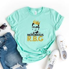 Notorious RBG ShirtNotorious Ruth Bader Ginsberg Tee RGB Shirt Queen Crown Supreme Court Feminism Protest Supreme Court Justice by DesignsByEnna
