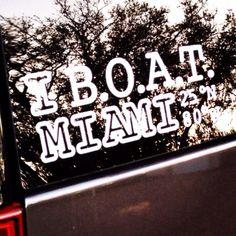 Where do you B.O.A.T.?