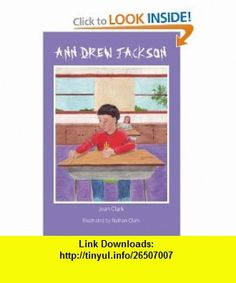 Ann Drew Jackson (9781931282451) Joan Clark , ISBN-10: 1931282455  , ISBN-13: 978-1931282451 ,  , tutorials , pdf , ebook , torrent , downloads , rapidshare , filesonic , hotfile , megaupload , fileserve