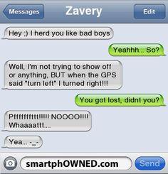 crazy funny texts | ZaveryHey ;) i herd you like bad boys | Yeahhh... So? | Well, I'm not ...