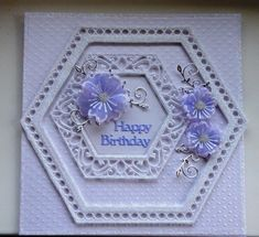 Hexagon Cards, Sue Wilson, Birthday Cards For Women, Engagement Cards, Card Patterns, Heartfelt Creations, Handmade Cards, Paper Flowers, Cardmaking