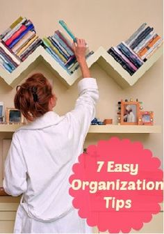7 Easy Organization Tips