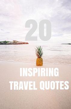 20 INSPIRING TRAVEL QUOTES