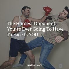 You Vs. Your Mind, Who Wins? http://www.harveker.com/2015/11/10/the-hardest-opponent-youre-ever-going-to-have-to-face-is-you/ #trueortrue #success