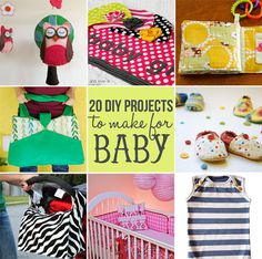 20 diy projects to make for baby via lilblueboo.com     Some of these are toddler-appropriate too. :)
