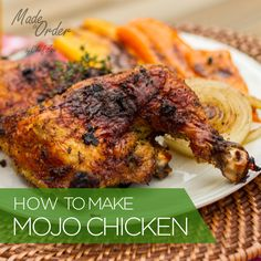 How to Make Cuban Mojo Grilled Chicken ... Check it out. It's delicious and super easy!