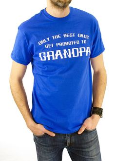 Only The Best Dads Get Promoted To Grandpa T-shirt Father's Day Pregnancy Announcement Daddy New Baby Gift Shower Gift for Dad TShirt on Etsy, $14.99