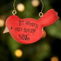 nature christmas crafts | Let Heaven and Nature Sing - Christmas Ornament | Christmas Crafts
