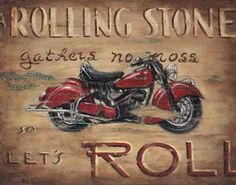"""Let's Roll, another new poster from artist Janet Kruskamp, features a fabulous classic red Indian motorcycle with the words """"A Rolling Stone..."""