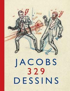 Jacobs- 329 dessins   Une BD de Daniel Couvreur et Edgar Pierre Jacobs  chez Blake et Mortimer (Autour de Blake) - 2014
