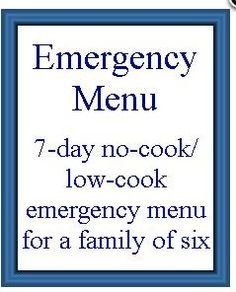 Free Emergency Menu for a Family of Six (7 Day No-Cook/Low-Cook)