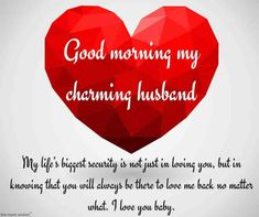 Birthday wishes for husband romantic truths 58 trendy ideas Message To My Husband, Love Messages For Husband, Wishes For Husband, Messages For Him, To My Future Husband, Good Husband Quotes, Good Morning Quotes For Him, Good Morning My Love, Good Morning Wishes