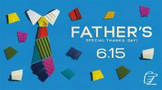 FATHER'S SPECIAL THANKS DAY 6.15