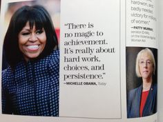 Quote on achievement through hard work, choices, and persistence - by Michelle Obama from Marie Claire May 2013