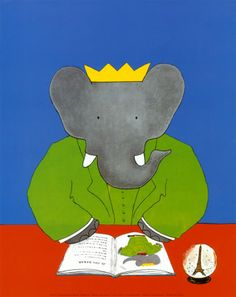 beloved children's books about Babar.  Special exhibit at Museum of Decortative Arts in Paris, spring 2012
