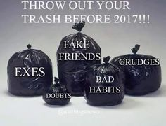 Be sure to throw out the old trash before Many blessings, Cherokee Billie Spiritual Advisor Spiritual Advisor, Fake Friends, Rich Life, Mind Body Soul, Be Your Own Boss, Good Advice, Wise Words, Best Quotes, Sassy Quotes