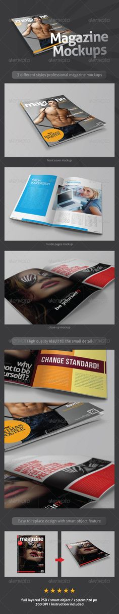 Magazine Mockups #GraphicRiver This item consist of 3 different styles professional magazine mockup to showcase your design and layout in a very photo realistic appearance. This mockups uses smart object feature in Photoshop that mean you can easily replace the design just in a few seconds (instruction included). Detail : smart object full layered PSD 3 different styles photo realistic dimension : 8.27×11.69 In 2592×1728 pixels 300 DPI optimized instruction included Credit Images : Portrait…