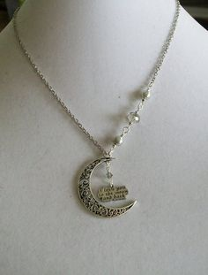 Crescent moon & I Love you to the Moon and Back necklace $18
