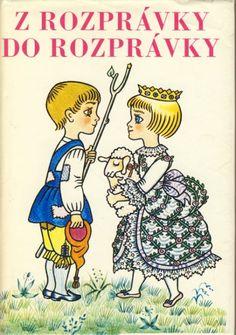 Z rozprávky do rozprávky, ilustrácie Helena Zmatlíková,Czechoslovakian children's book illustrations