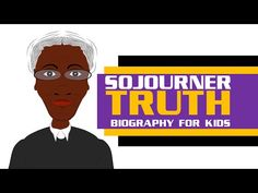 A Must See Sojourner Truth for Kids Biography! #BlackHistory #Cartoon for kids - YouTube