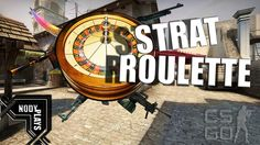 STRAT ROULETTE | Counter - Strike : Global Offensive (Funny Moments)