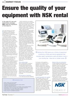 Ensure the quality of your equipment with NSK rental, The Probe, November 2014 Dental, November, Campaign, Articles, Marketing, Cover, November Born, Blankets, Dentist Clinic