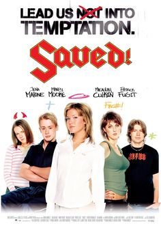 SAVED (Macaulay Culkin, Mandy Moore)