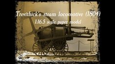 Paper model of the Richard Trevithick's steam locomotive (1804). Sometimes misnamed as Invicta, which was built by Richard Stephenson in 1829.  Model kartonowy lokomotywy parowej Richarda Trevithcka. Czasem błędnie nazywana Invicta, która była zbudowana przez Richarda Stephensona w 1829 roku.