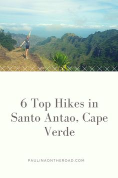 santo antao, hiking, cape verde, trekking, cabo verde, mindelo, beach, food, language, restaurant, sao vicente, xoxo